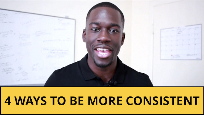 4 Ways To Be More Consistent And Show Up Daily In Your Life and Business
